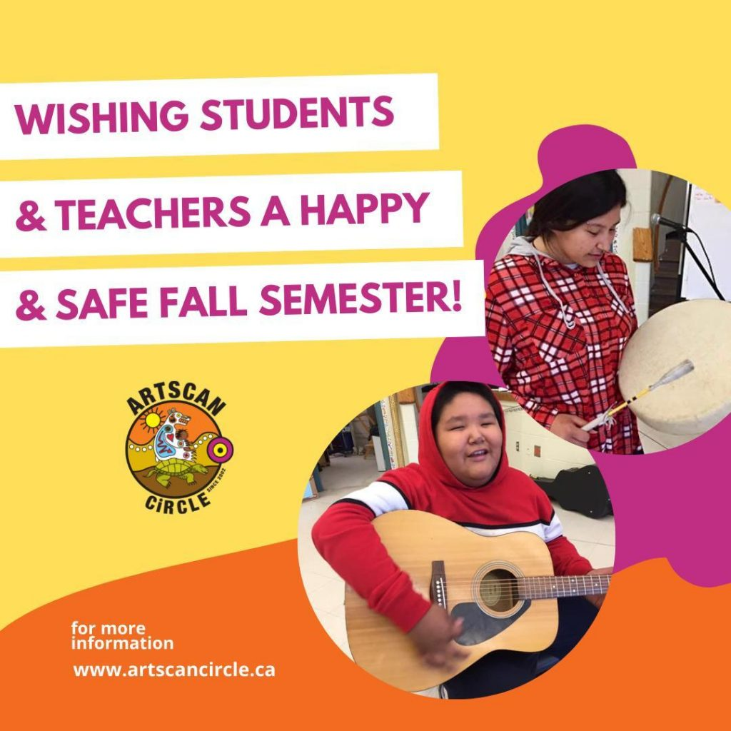 Wishing students and teachers a happy and safe Fall Semester!  ~ ArtsCan Circle