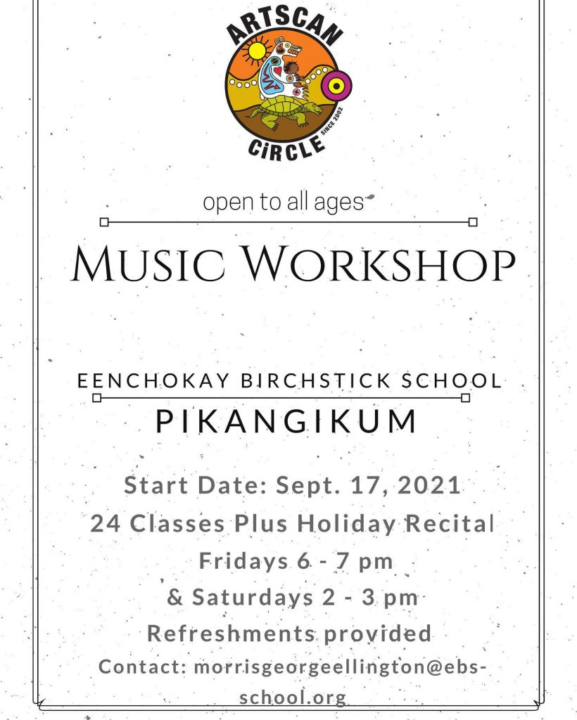 ArtsCan Circle's FREE music workshops happening in Pikangikum First Nation this fall. 🎵🎹🎶  Start Date: September, 17, 2021 24 Classes Plus Holiday Recital  Fridays 6-7 pm  Saturdays 2-4 pm   Refreshments provided. 🍕☕️🧃 Contact: @morrisgeorgeellington@ebsschool.org to sign up!   #artscancircle #musicworkshop #pikangikum #creativity #connection #inspiration